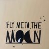 Sticker fly me to the moon